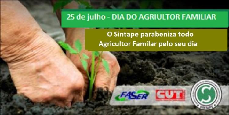 Dia 25 de julho- Dia do Agricultor Familiar